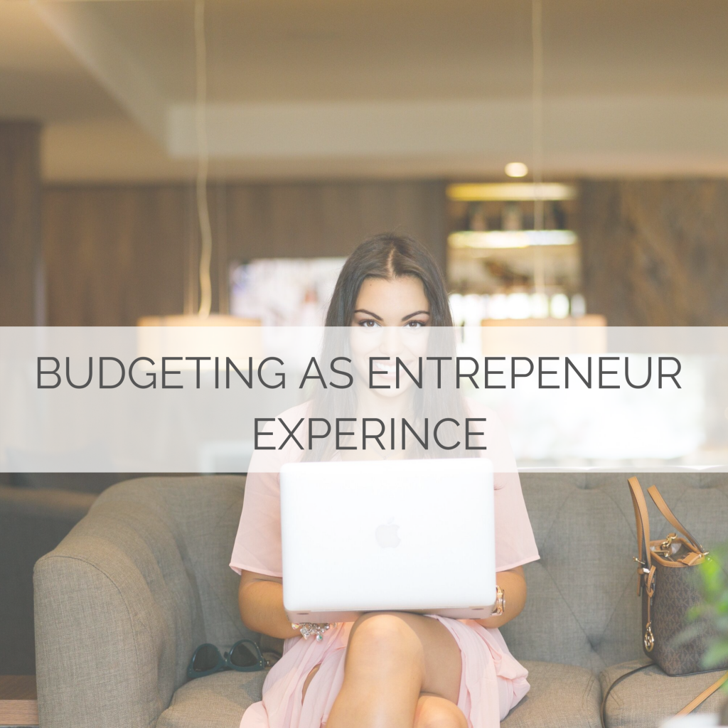 Budgeting as Entrepreneur